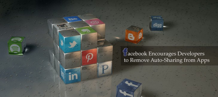 Facebook Encourages Developers to Remove Auto-Sharing from Apps