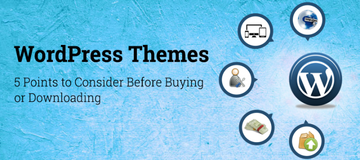5 Points to Consider Before Buying or Downloading WordPress Themes