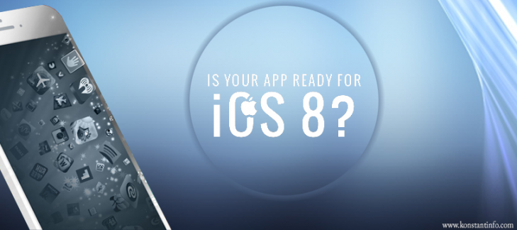 Is Your App Ready for iOS 8?