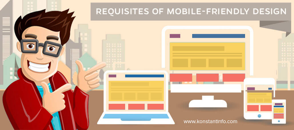 Requisites of Mobile-friendly Design for Your Website