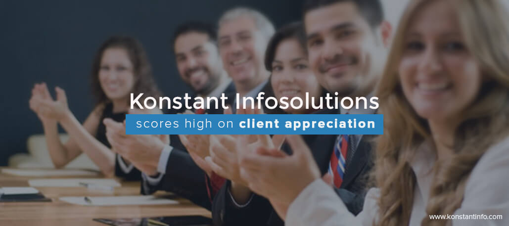 Konstant Infosolutions Scores High on Client Appreciation