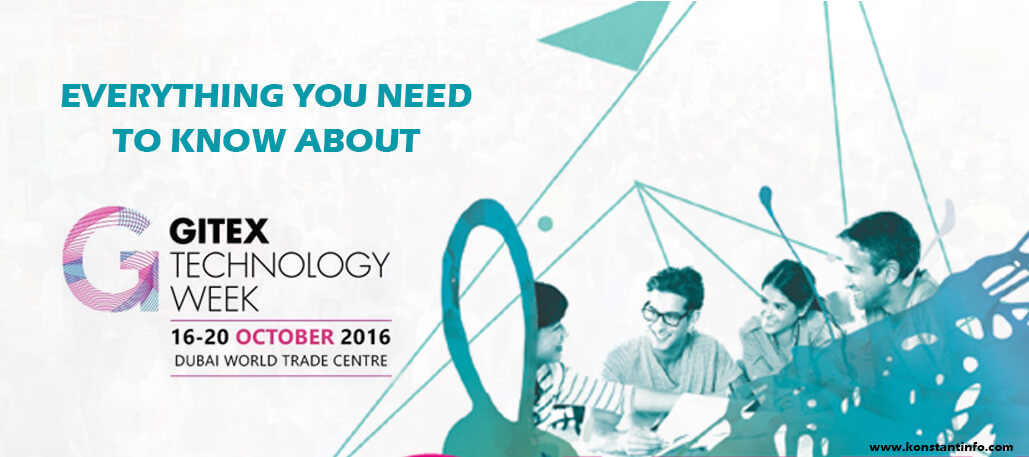 Everything You Need to Know About GITEX 2016