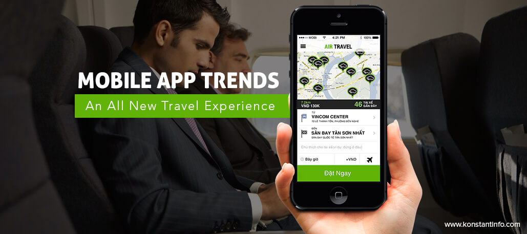 Mobile App Trends – An All-New Travel Experience