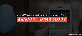 3 Common Mistakes to Avoid When Developing Beacon Apps