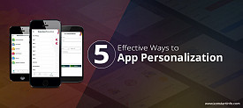 5 Effective Ways to App Personalization