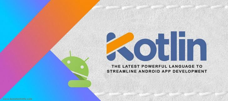 Kotlin – The Latest Language to Streamline Android App Development