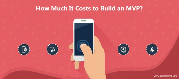 How Much It Costs to Build an MVP?