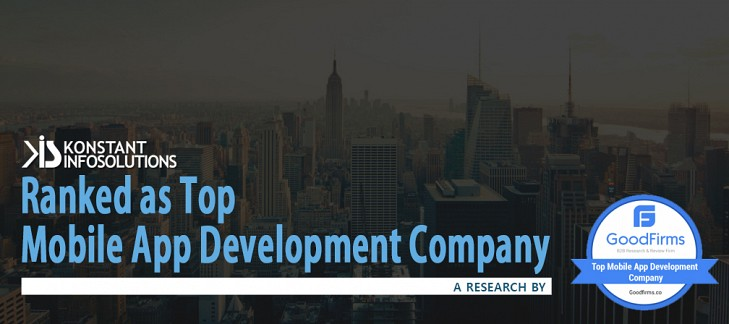 Konstant Infosolutions Ranked as Top Mobile App Development Company in GoodFirms Research