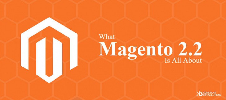 What Magento 2.2 is All About?