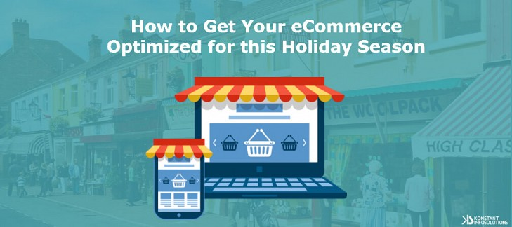 How to Get Your eCommerce Optimized for This Holiday Season