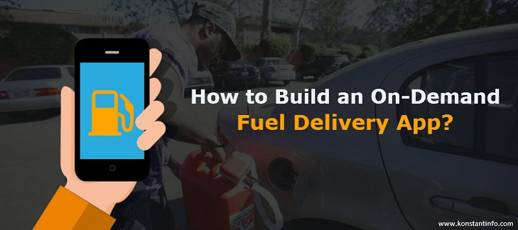 How to Build an On-Demand Fuel Delivery App?