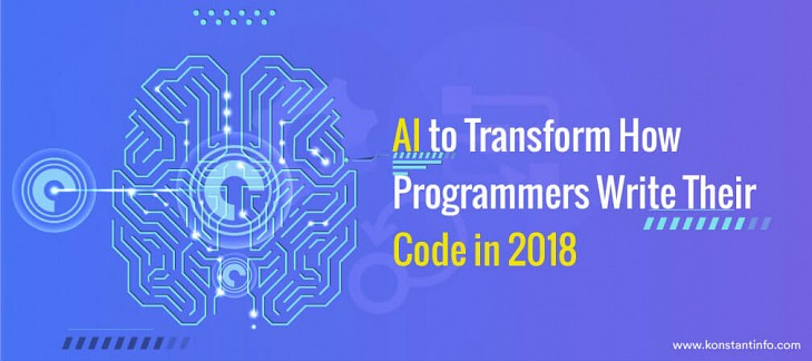 AI to Transform How Programmers Write Their Code in 2018