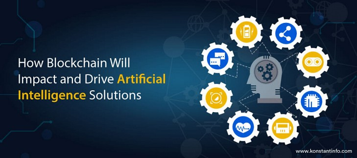 How Blockchain Will Impact and Drive Artificial Intelligence Solutions