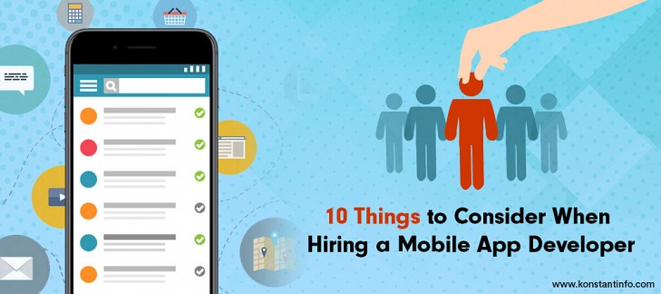 10 Things to Consider When Hiring a Mobile App Developer