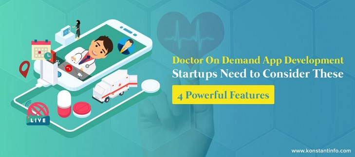 How Doctor on Demand App, Raised $74M in Series C Funding with These 4 Powerful Features