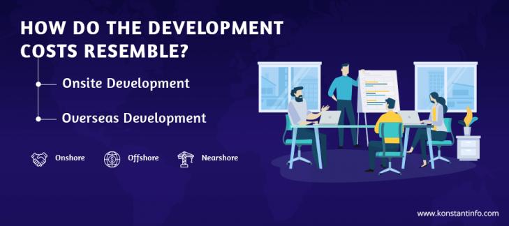 Onsite Development vs. Overseas Development: How do the Development Costs Resemble?