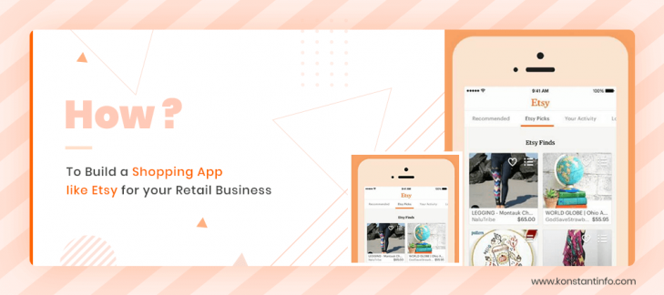 How to Build a Shopping App like Etsy for your Retail Business