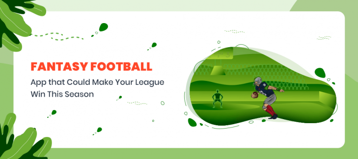 Best Fantasy Football Apps that Could Make Your League Win This Season