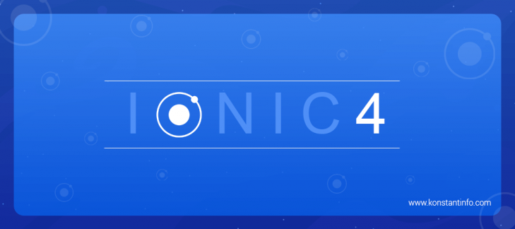 Ionic Framework Version 4 Release Announcement