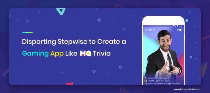 Disporting Stepwise to Create a Gaming App Like HQ Trivia