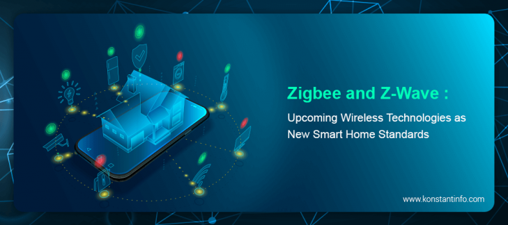 Zigbee and Z-Wave: Upcoming Wireless Technologies as New Smart Home Standards