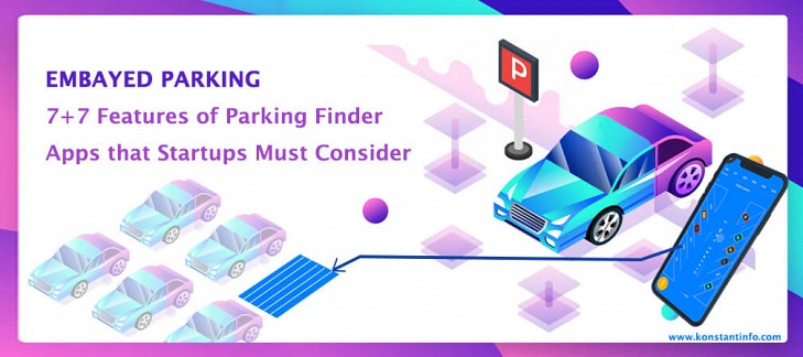 Embayed Parking: 7+7 Features of Parking Finder Apps that Startups Must Consider