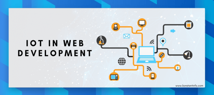 How IoT is Redefining the Web Development Landscape