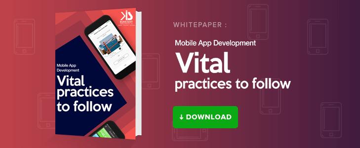 Whitepaper: Mobile App Development - Vital Practices to Follow