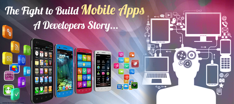 The Fight to Build Mobile Apps – A Developers Story