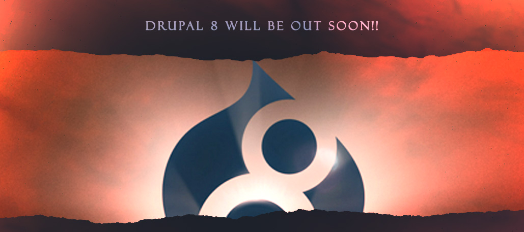 Drupal 8 – The Big ChangeAbout Will Be At Doorway Soon