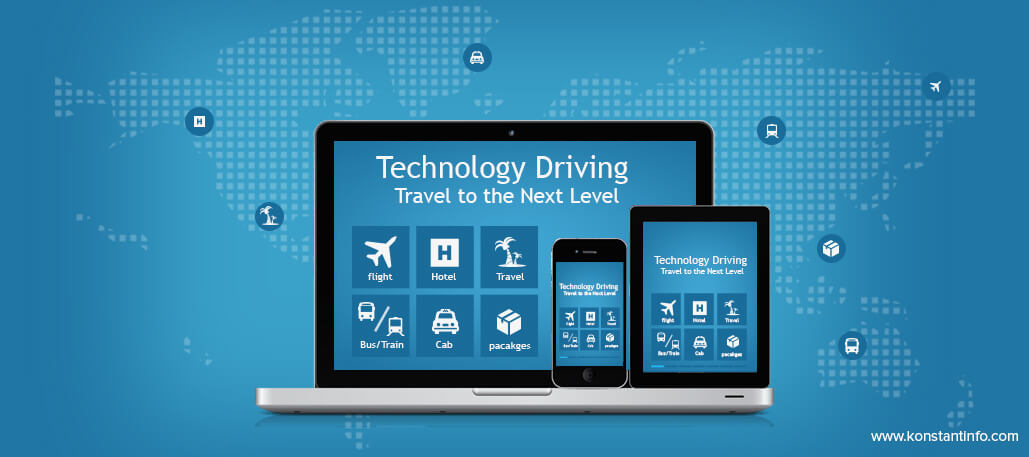 Technology Driving Travel to the Next Level - Konstantinfo