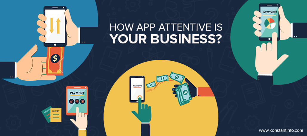 How App-Attentive is Your Business?
