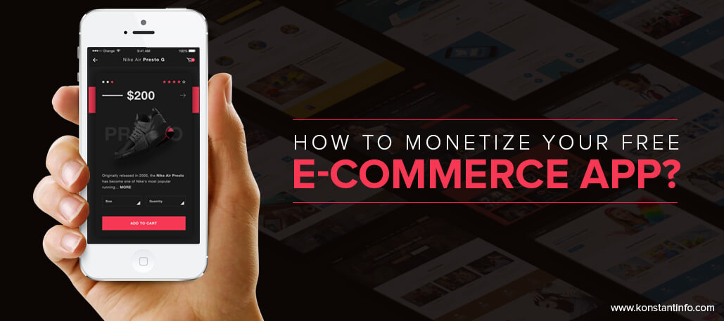 How to Monetize Your Free e-Commerce App?