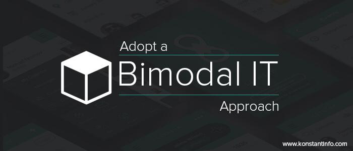 Adopt-a-bimodal-IT-approach