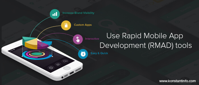 Use-Rapid-Mobile-App-Development-(RMAD)-tools