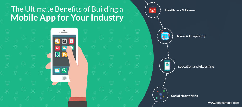 The Ultimate Benefits of Building a Mobile App for Your Industry