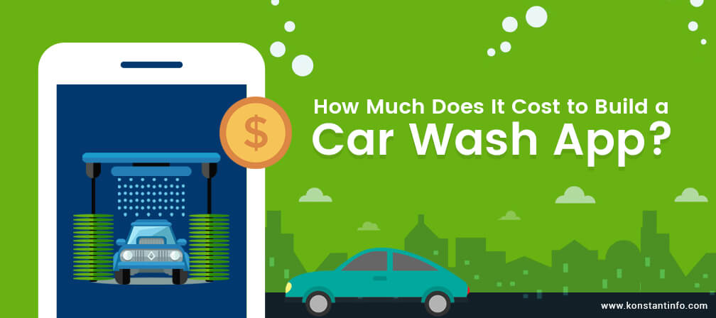 How Much Does It Cost To Build An On Demand Car Wash App