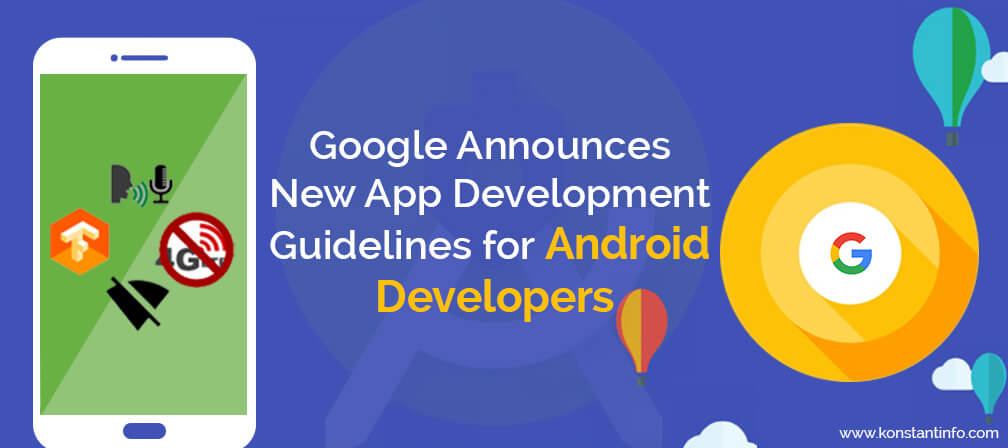 Google Announces New App Development Guidelines for Android
