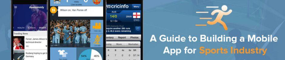 BuildinBuilding a Mobile App for Sports Industryg a Mobile App for Sports Industry
