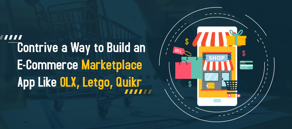 Marketplace App Like OLX, Letgo, Quikr