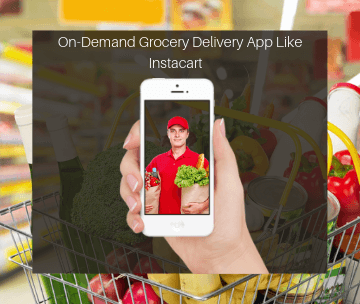 Grocery Delivery App Like Instacart
