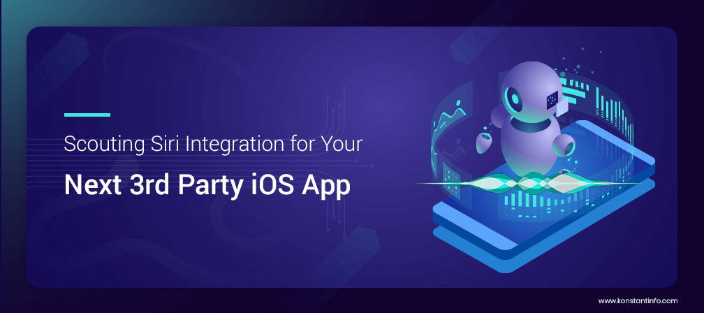 Scouting Siri Integration for Your Next Third Party iOS App
