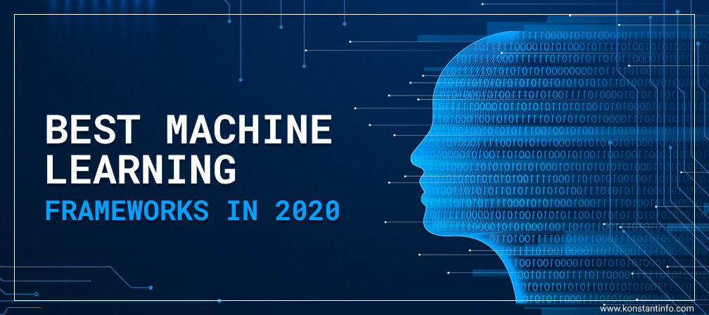 Best Machine Learning Frameworks in 2020