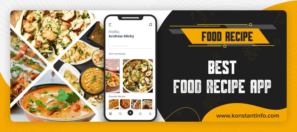 Develop Scrummy Best Food Recipe App That Garners O Er 2 Million