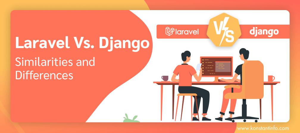 Laravel vs Django Framework